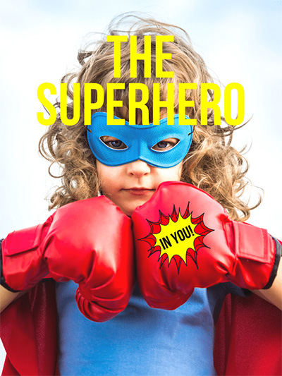 The Superhero In You